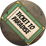 Ticket to Paradise - Limited gift